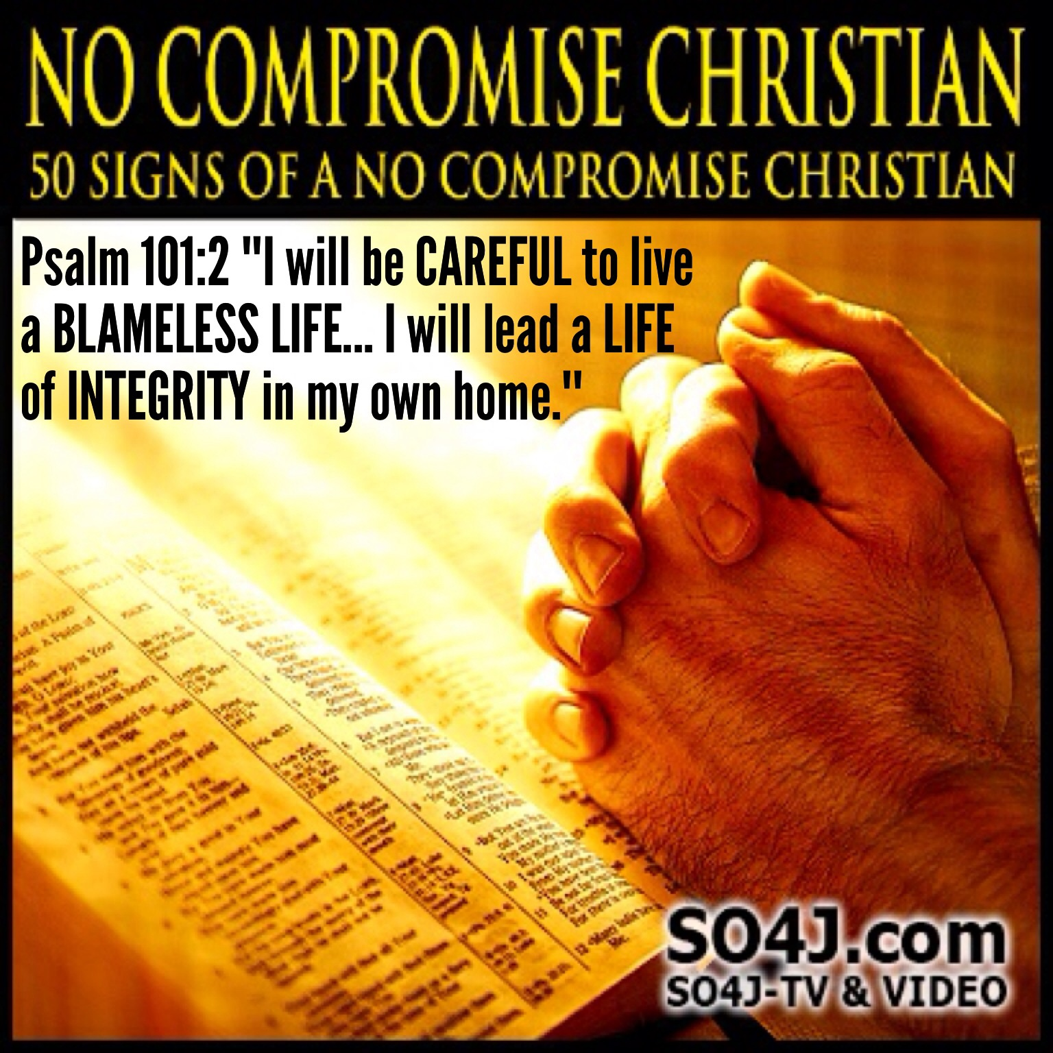 50 Signs of a No Compromise Christian - SO4J-TV - SO4J.com