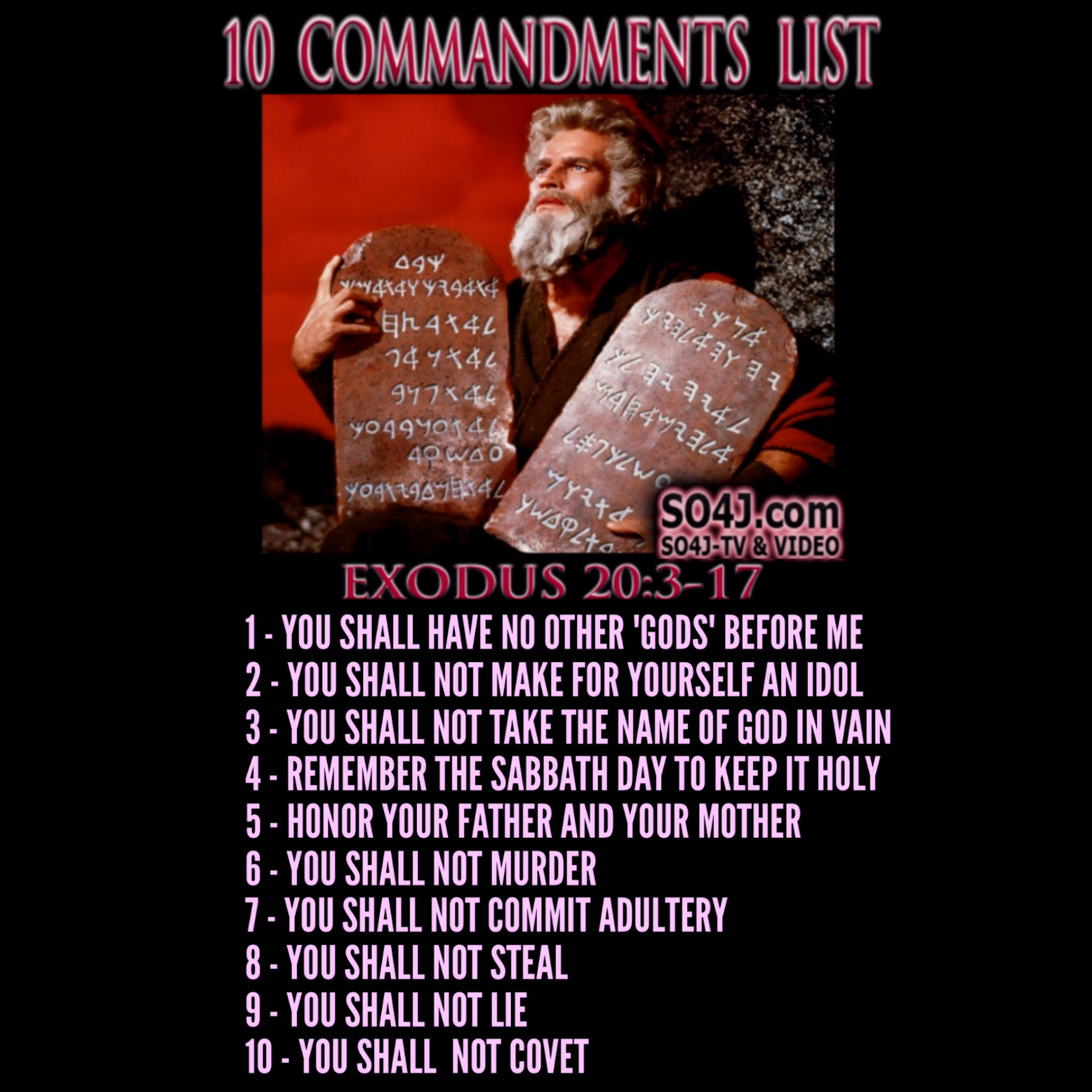 10 Commandments List - Exodus 20:3-17 - SO4J-TV - SO4J.com