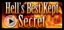 Hell's Best Kept Secret - By Ray Comfort -  Livingwaters  / Way of the Master / SO4J.com